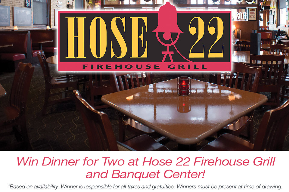 Win Dinner for Two at Hose 22 Firehouse Grill and Banquet Center!
